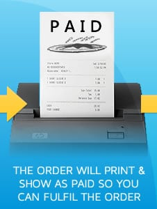 Step 4) The online order will be printed out in your restaurant and the receipt will show as paid - you can now make and deliver the order